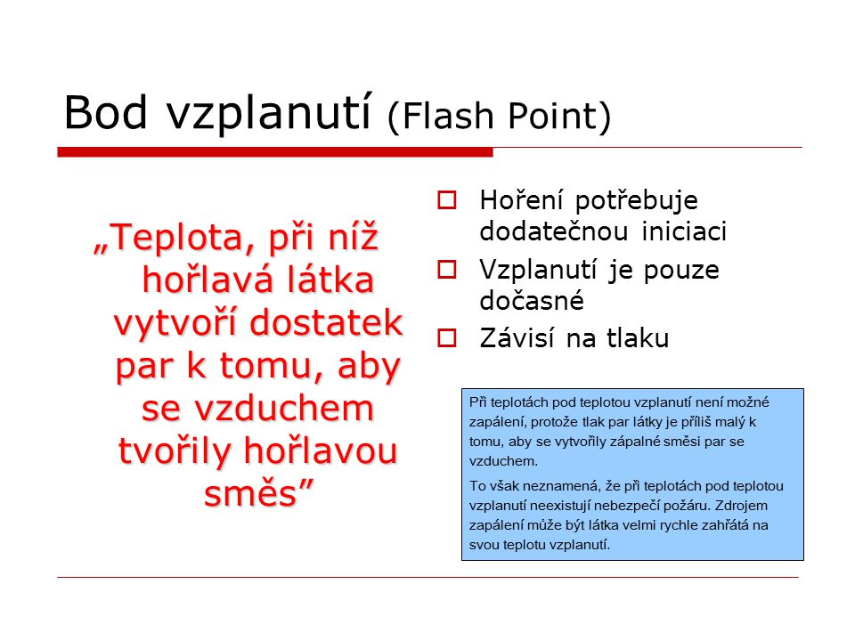 Bod vzplanutí (Flash Point)
