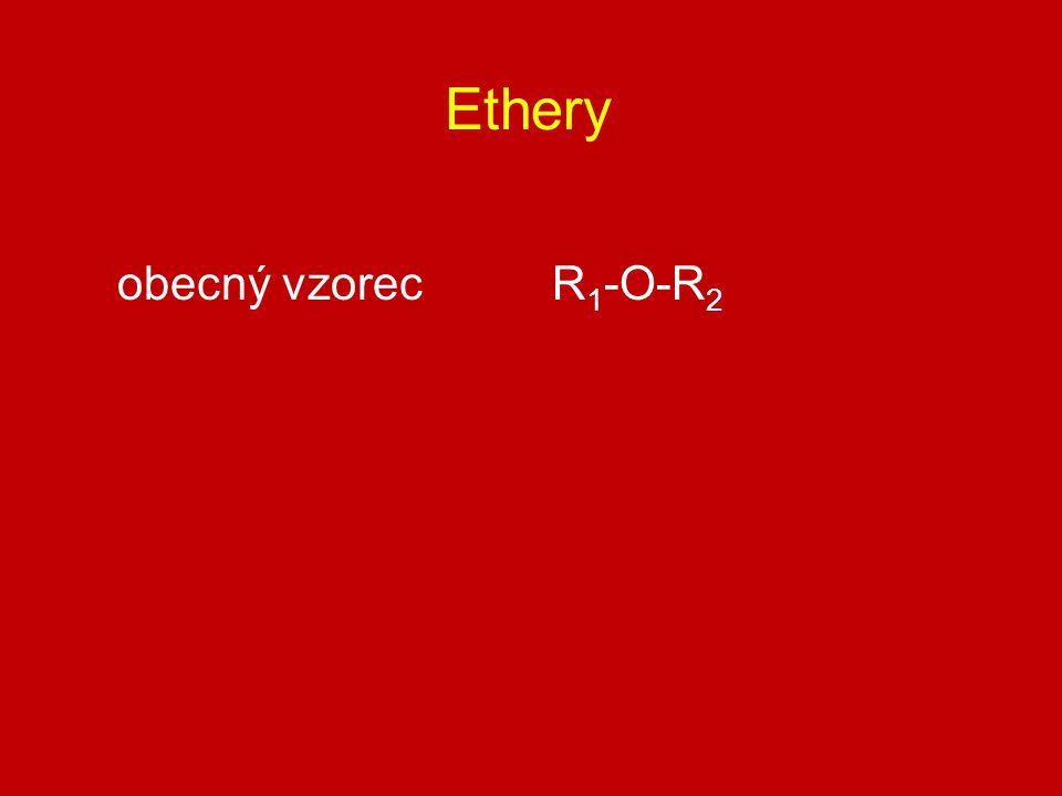 Ethery obecný vzorec R1-O-R2