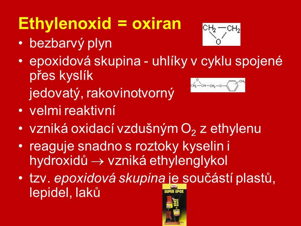 Ethylenoxid = oxiran bezbarvý plyn