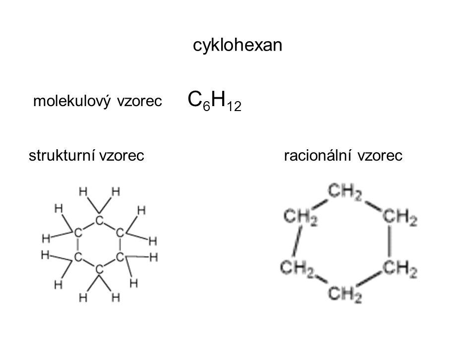 cyklohexan molekulový vzorec C6H12 strukturní vzorec racionální vzorec