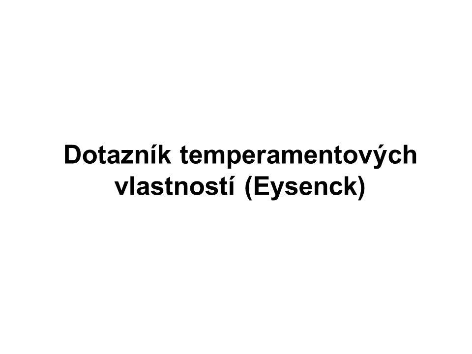 Dotazník temperamentových vlastností (Eysenck)