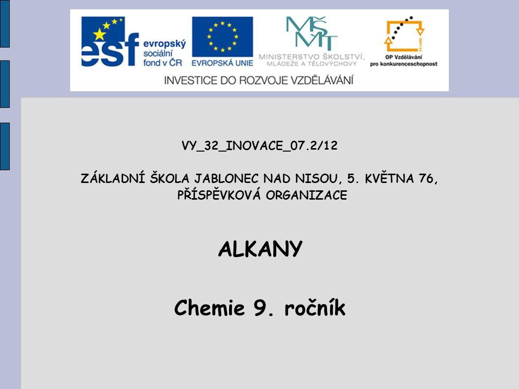 ALKANY Chemie 9. ročník VY_32_INOVACE_07.2/12