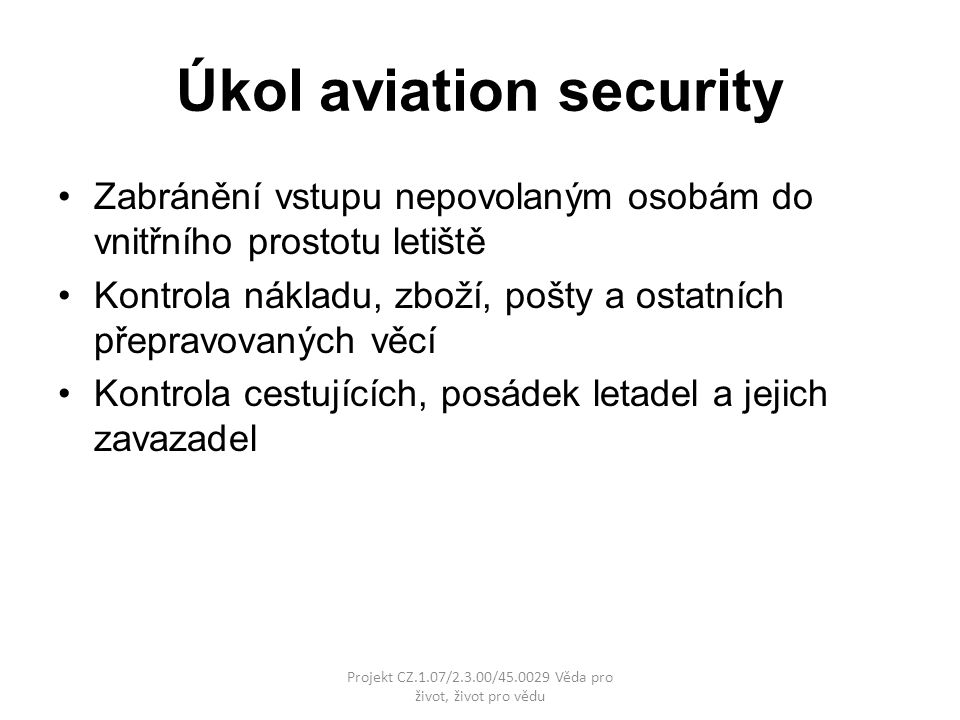 Úkol aviation security