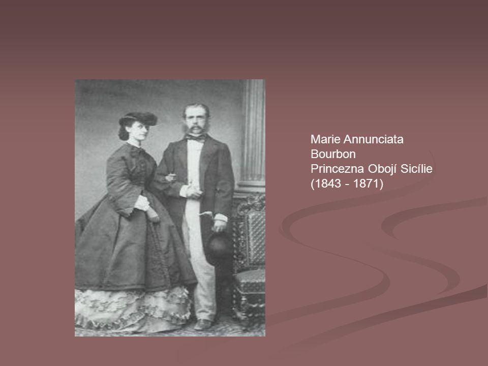 Marie Annunciata Bourbon Princezna Obojí Sicílie (1843 - 1871)