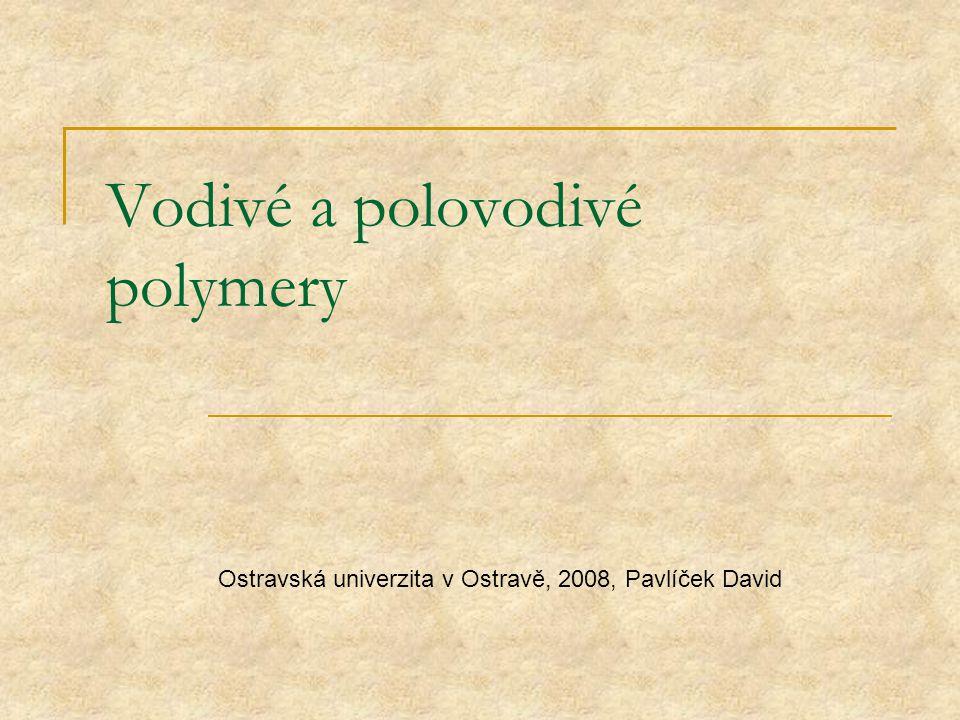 Vodivé a polovodivé polymery