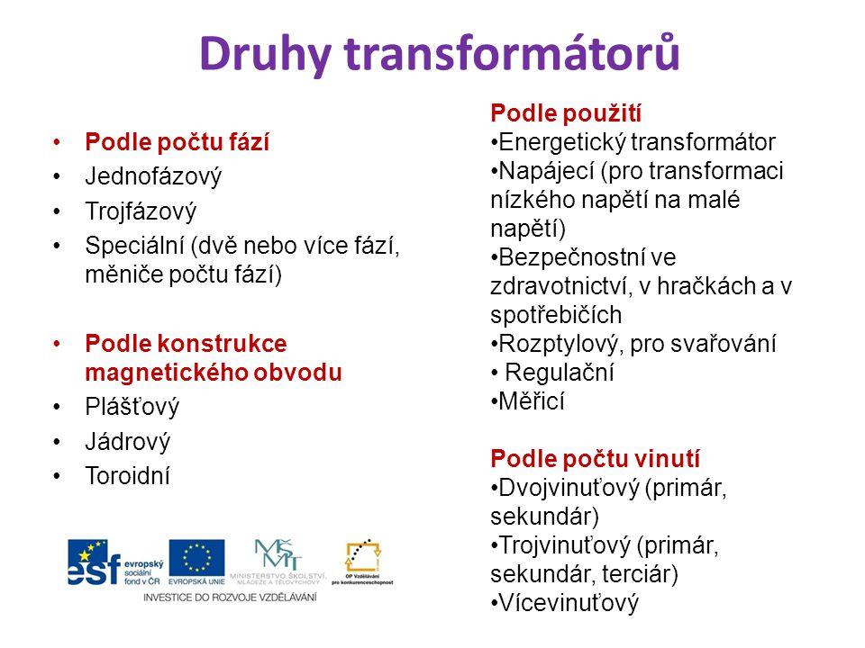 Druhy transformátorů Podle použití Energetický transformátor