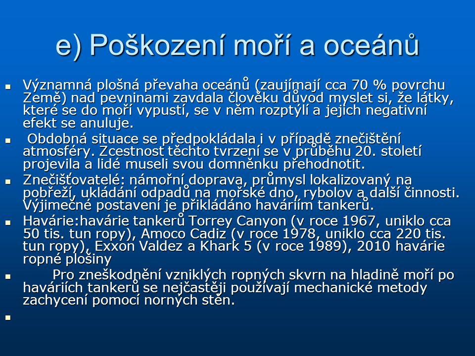 e) Poškození moří a oceánů
