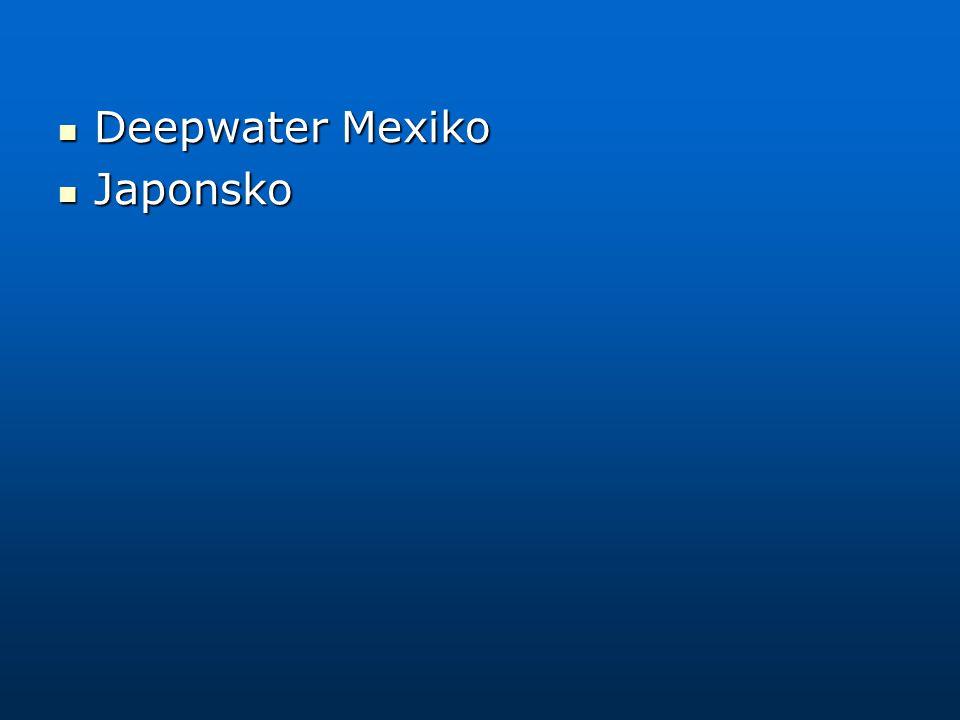 Deepwater Mexiko Japonsko