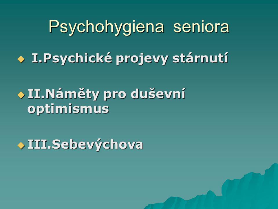 Psychohygiena seniora