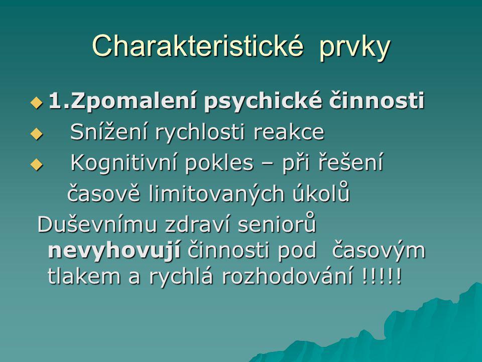 Charakteristické prvky