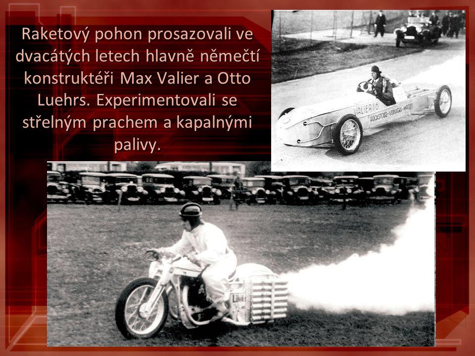 Raketový pohon prosazovali ve dvacátých letech hlavně němečtí konstruktéři Max Valier a Otto Luehrs. Experimentovali se střelným prachem a kapalnými palivy.