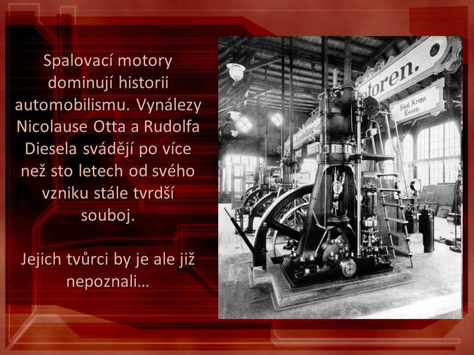Spalovací motory dominují historii automobilismu