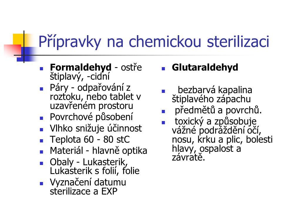 Přípravky na chemickou sterilizaci