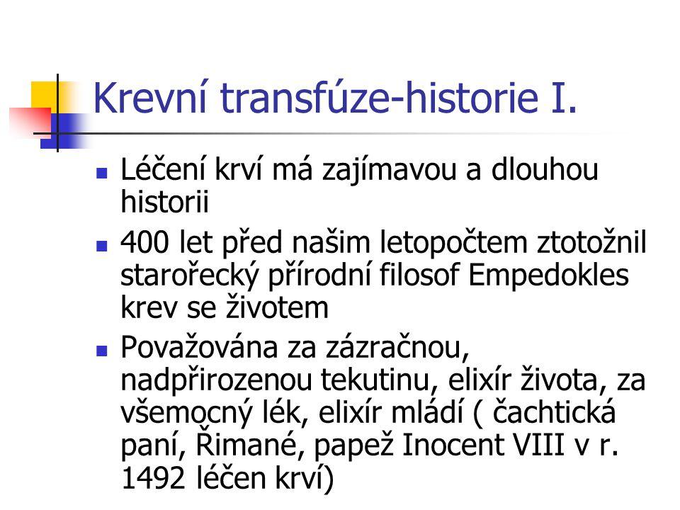Krevní transfúze-historie I.