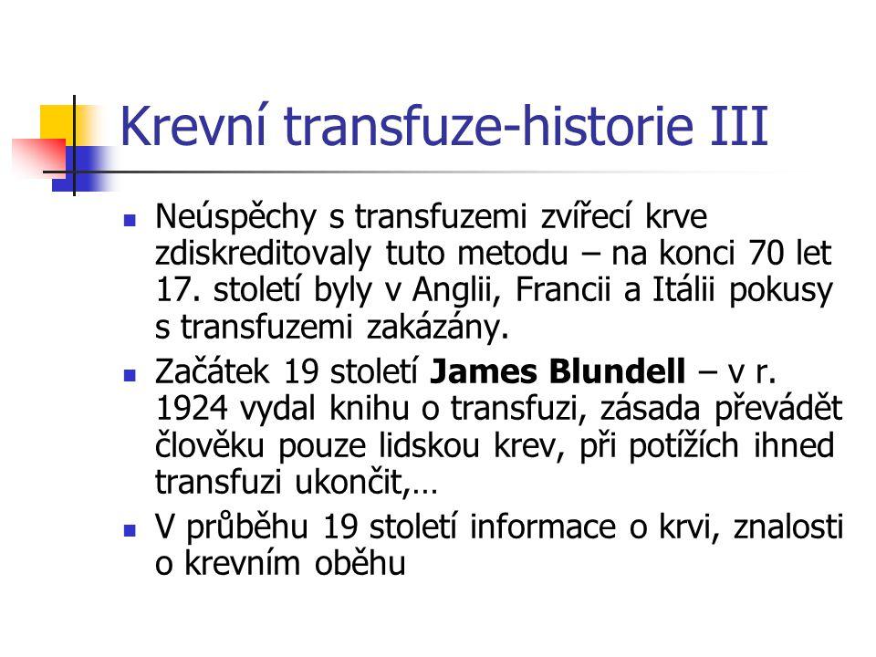 Krevní transfuze-historie III