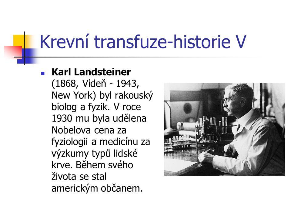 Krevní transfuze-historie V