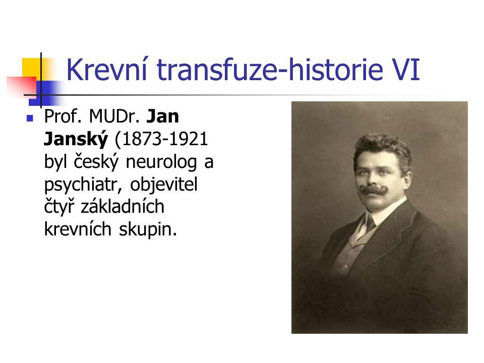 Krevní transfuze-historie VI