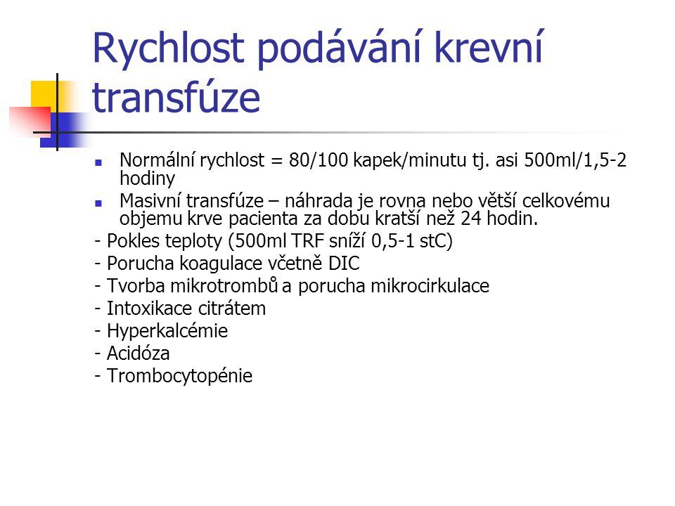Rychlost podávání krevní transfúze