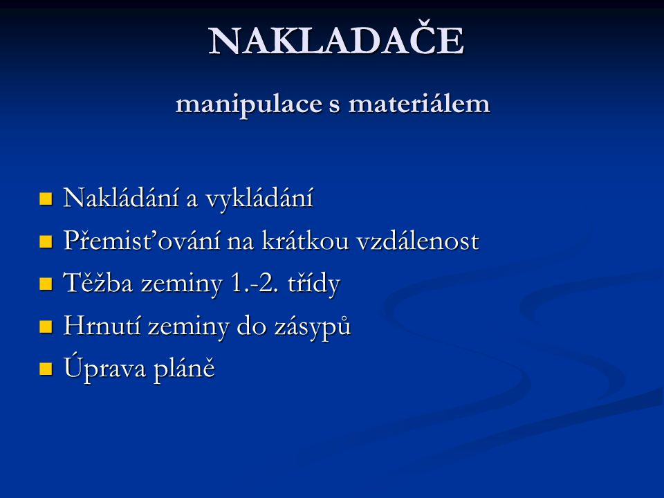manipulace s materiálem