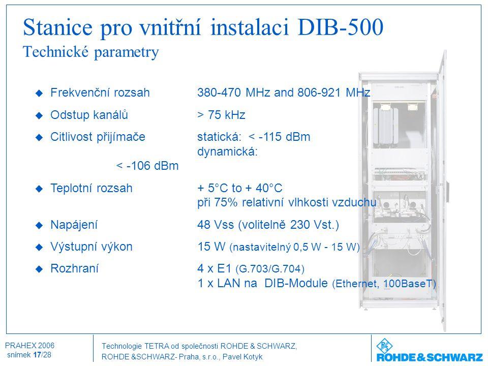 Stanice pro vnitřní instalaci DIB-500 Technické parametry