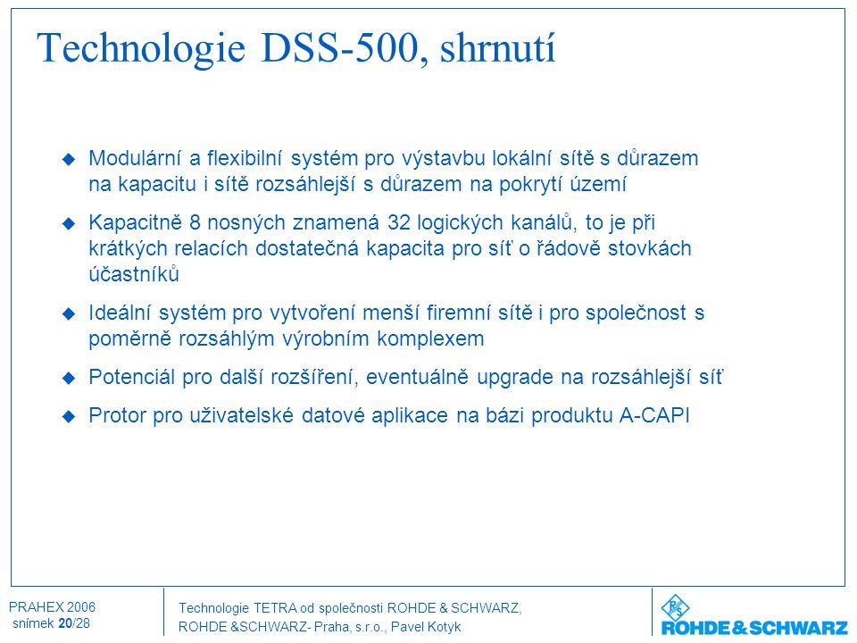 Technologie DSS-500, shrnutí