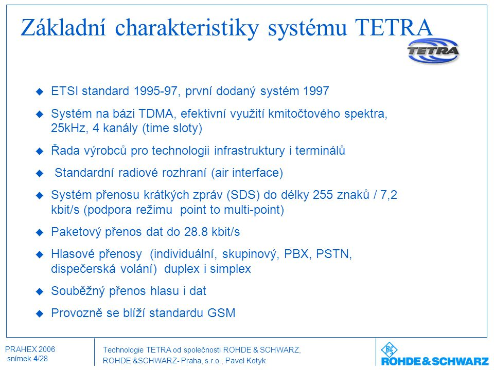 Základní charakteristiky systému TETRA