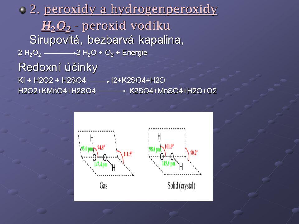 2. peroxidy a hydrogenperoxidy