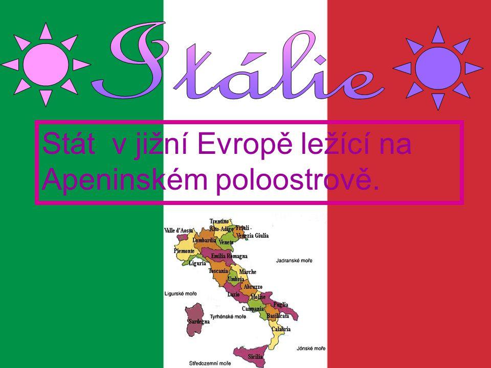 Stát v jižní Evropě ležící na Apeninském poloostrově.
