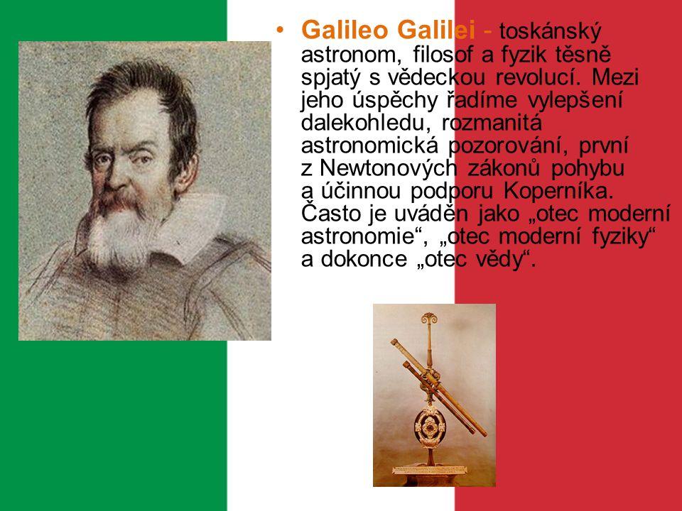 """Galileo Galilei - toskánský astronom, filosof a fyzik těsně spjatý s vědeckou revolucí. Mezi jeho úspěchy řadíme vylepšení dalekohledu, rozmanitá astronomická pozorování, první z Newtonových zákonů pohybu a účinnou podporu Koperníka. Často je uváděn jako """"otec moderní astronomie , """"otec moderní fyziky a dokonce """"otec vědy ."""