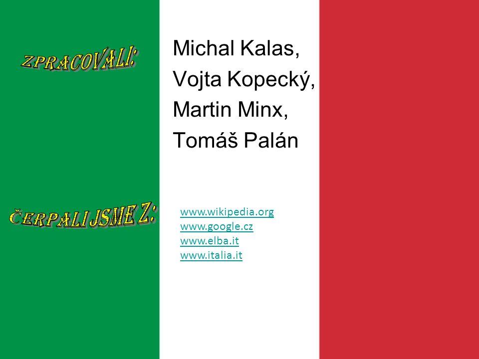Michal Kalas, Vojta Kopecký, Martin Minx, Tomáš Palán