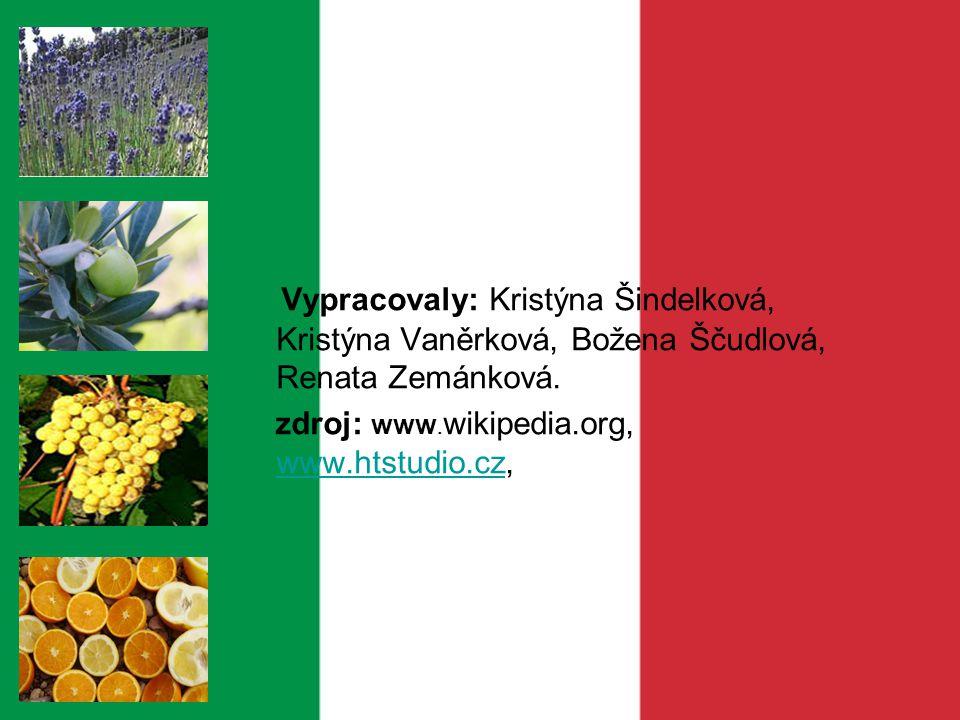 Vypracovaly: Kristýna Šindelková, Kristýna Vaněrková, Božena Ščudlová, Renata Zemánková.