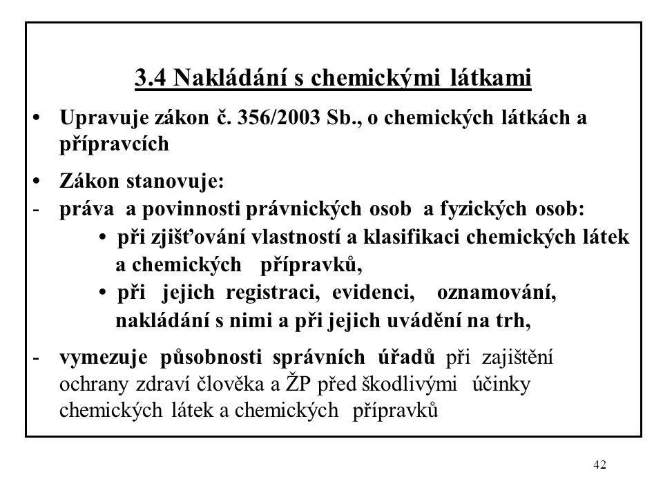 3.4 Nakládání s chemickými látkami