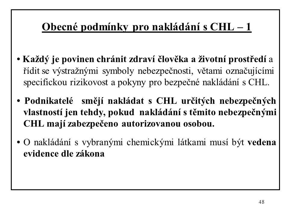 Obecné podmínky pro nakládání s CHL – 1