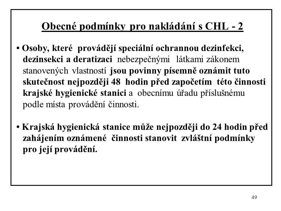 Obecné podmínky pro nakládání s CHL - 2