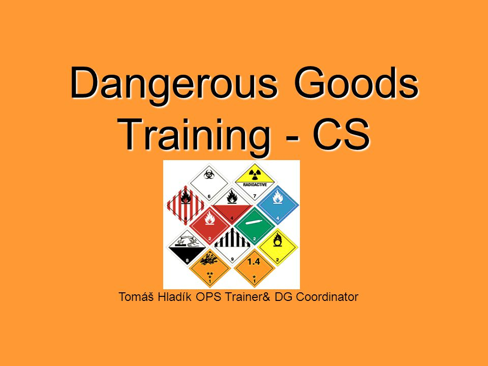 Dangerous Goods Training - CS