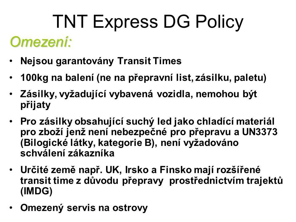 TNT Express DG Policy Omezení: Nejsou garantovány Transit Times