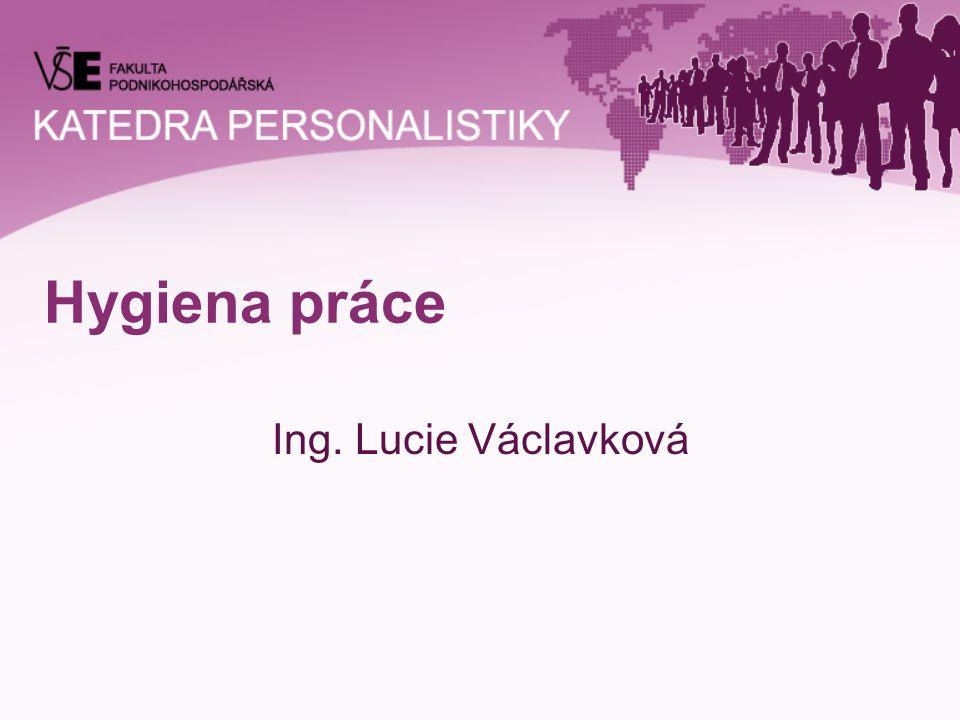 Hygiena práce Ing. Lucie Václavková