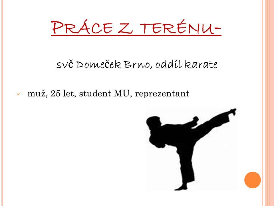 svč Domeček Brno, oddíl karate