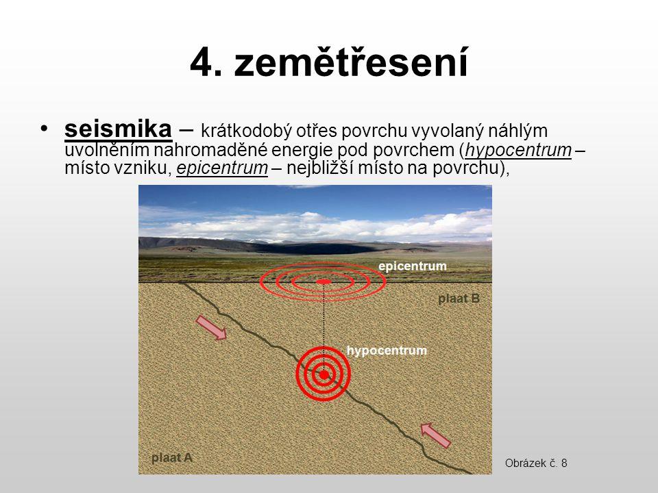 4. zemětřesení