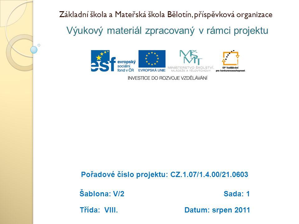 Základní škola a Mateřská škola Bělotín, příspěvková organizace