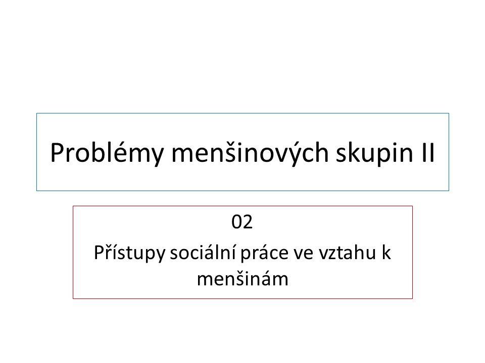 Problémy menšinových skupin II