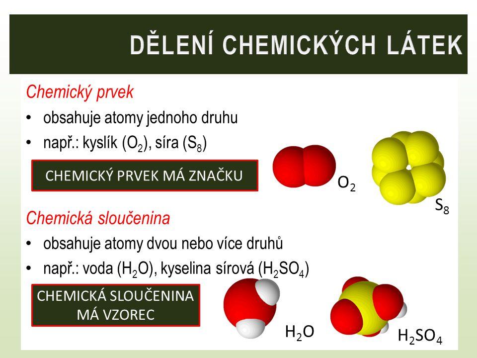 DĚLENÍ CHEMICKÝCH LÁTEK