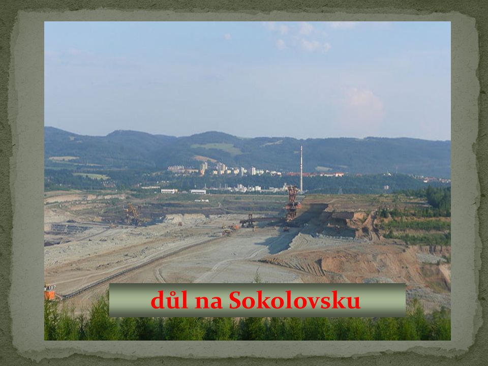 důl na Sokolovsku