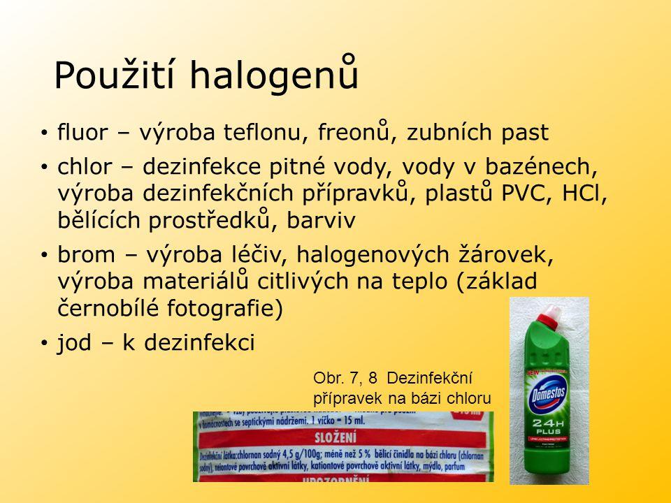 Použití halogenů fluor – výroba teflonu, freonů, zubních past