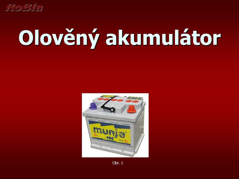 Olověný akumulátor Obr. 1