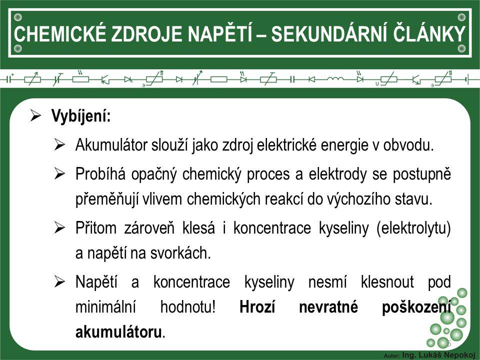 CHEMICKÉ ZDROJE NAPĚTÍ – SEKUNDÁRNÍ ČLÁNKY