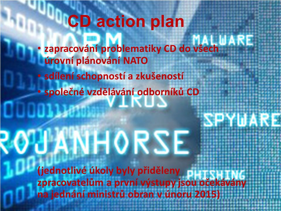 CD action plan zapracování problematiky CD do všech úrovní plánování NATO. sdílení schopností a zkušeností.