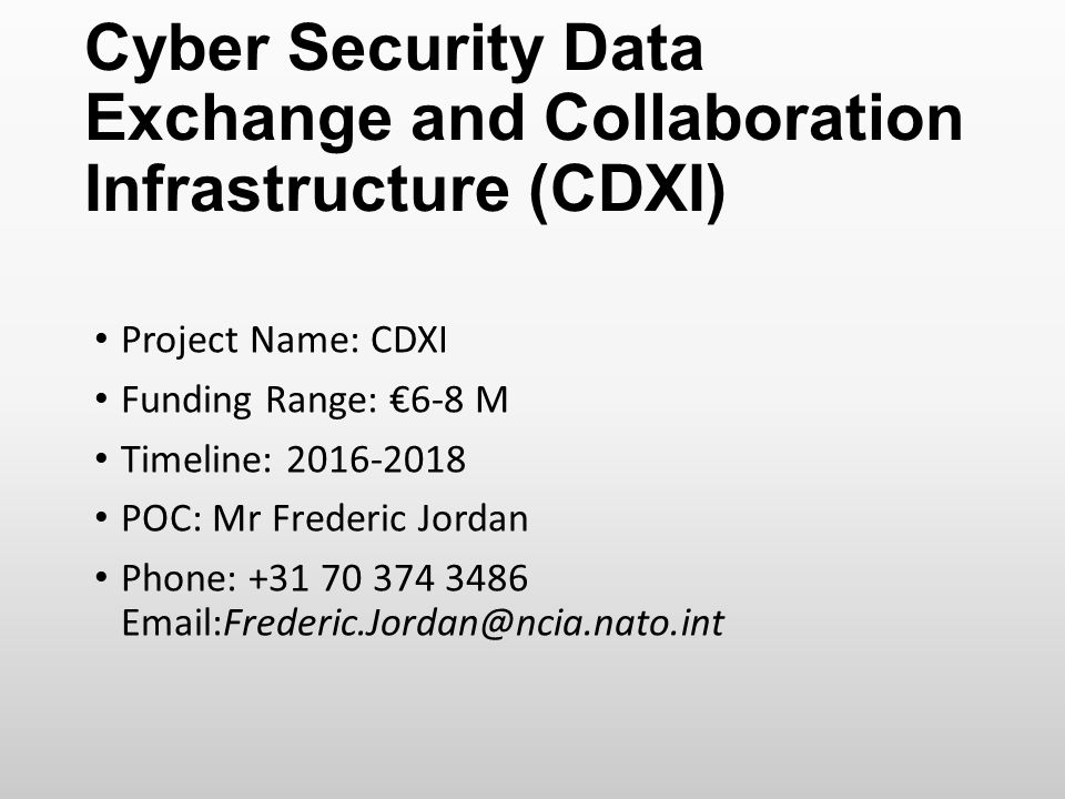 Cyber Security Data Exchange and Collaboration Infrastructure (CDXI)