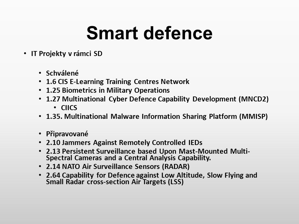 Smart defence IT Projekty v rámci SD Schválené
