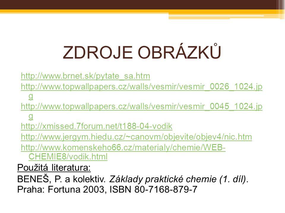 ZDROJE OBRÁZKŮ Použitá literatura: